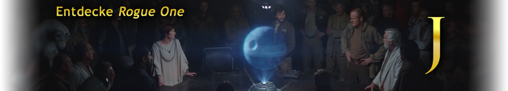 Entdecke Rogue One: A Star Wars Story