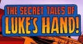 The Secret Tales of Luke's Hand.JPG